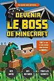 Devenir le boss de Minecraft - Le guide de jeu - Le guide de jeu - Guide de jeux vidéo - Dès 8 ans