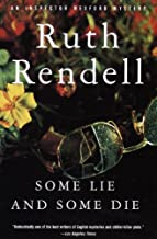 Some Lie and Some Die (Inspector Wexford Book 8)
