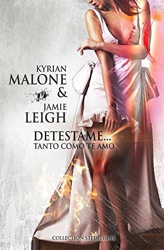 Detestame… Tanto como te amo (Novela lesbiana - Libro lesbiana)