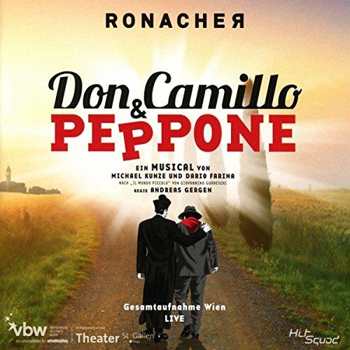 Don Camillo & Peppone-Gesamtaufnahme Wien Live
