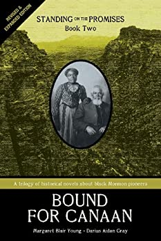 Standing on the Promises Book Two  Bound for Canaan  Revised & Expanded