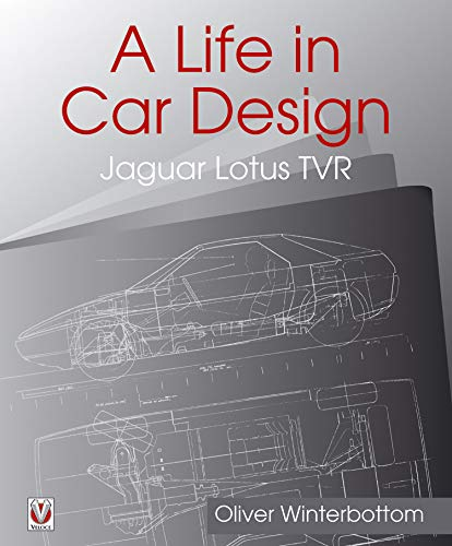 A Life in Car Design - Jaguar, Lotus, TVR (English Edition)