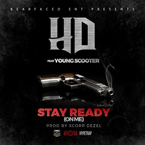 HD feat. Young Scooter & Scorp Dezel
