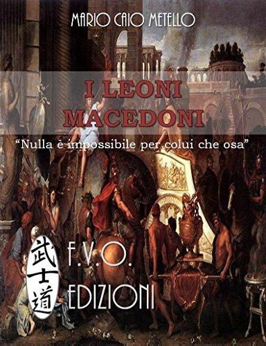 I Leoni Macedoni: Le guerre dei diadochi e l'ascesa di Antioco (Italian Edition)