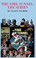 The Time Tunnel-The Series