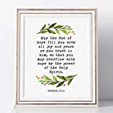 Bible Verse Print, May the God of Hope Fill You with All Joy and Peace, Romans 15:13, Scripture Wall Art, Modern Scripture Art, Christian Gift, Home Decor, No Frame - 8x10 inch