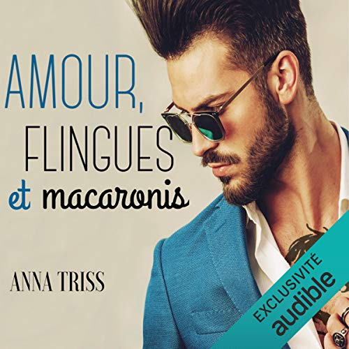 Page de couverture de Amour, flingues et macaronis