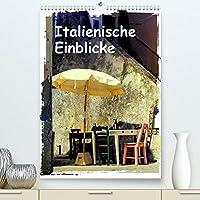 Italienische Einblicke (Premium, hochwertiger DIN A2 Wandkalender 2022, Kunstdruck in Hochglanz): Blicke und Eindruecke in italienischen Gassen (Monatskalender, 14 Seiten )
