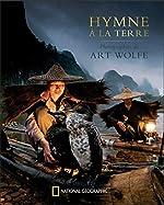 Hymne à la Terre d'Art Wolfe