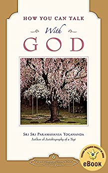 How You Can Talk With God by [Paramahansa Yogananda]
