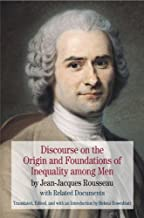 By Jean Jacques Rousseau Discourse on the Origin and Foundations of Inequality among Men: by Jean-Jacques Rousseau with Relat (First Edition)