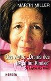 """Das wahre """"Drama des begabten Kindes"""" (HERDER spektrum) - Martin Miller"""