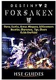 Destiny 2 Forsaken, Game, Exotics, Raids, Supers, Armor Sets, Achievements, Weapons, Classes, Guide Unofficial