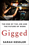 Image of Gigged: The End of the Job and the Future of Work