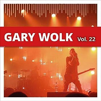 Gary Wolk, Vol. 22