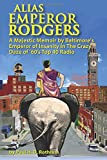 Best Am Fm Pocket Radios - Alias Emperor Rodgers: A Majestic Memoir by Baltimore's Review