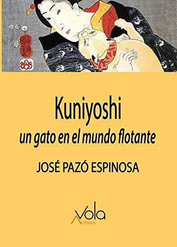 Kuniyoshi. Un gato en el mundo flotante (VOLA) 🔥