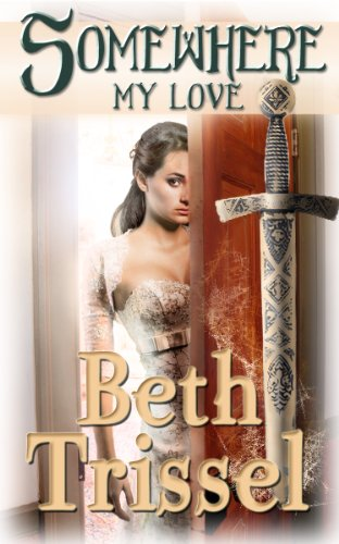 Book: Somewhere My Love (Somewhere in Time Series) by Beth Trissel