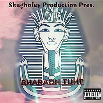 Pharaoh Tuht