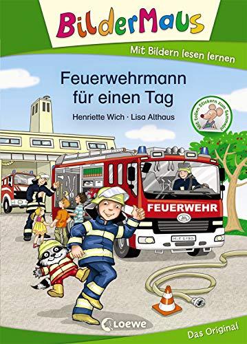 Bildermaus - Feuerwehrmann für einen Tag: Mit Bildern lesen lernen (German Edition)