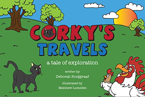 CORKY'S TRAVELS: a tale of exploration