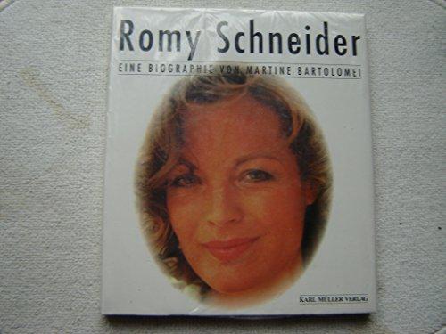 Romy Schneider. Eine Biografie