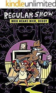 Regular Show Vol. 2: Noir Means Noir, Buddy