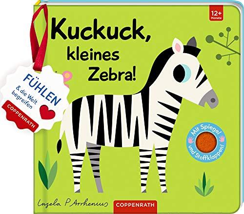 Mein Filz-Fühlbuch: Kuckuck, kleines Zebra!: Fühlen und die Welt begreifen