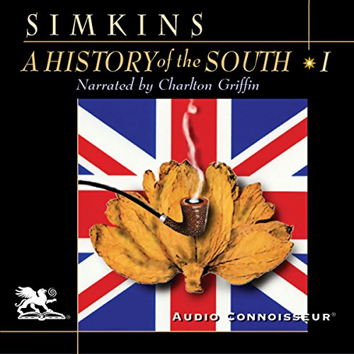 A History of the South, Volume 1 audiobook cover art