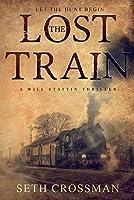The Lost Train (Will Stattin)