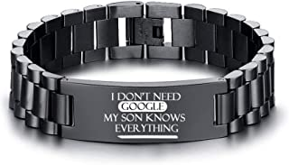 MEALGUET I Don't Need Google My Son Knows Everything Bracelet Stainless Steel Wristband for Son, Funny Gift for Son from Mom or Dad