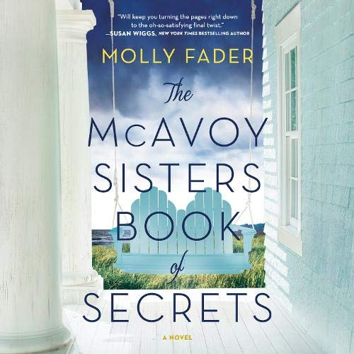 The McAvoy Sisters Book of Secrets Audiobook By Molly Fader cover art