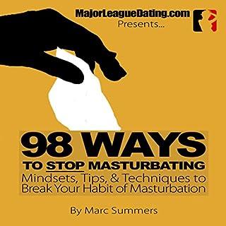Page de couverture de 98 Ways to Stop Masturbating