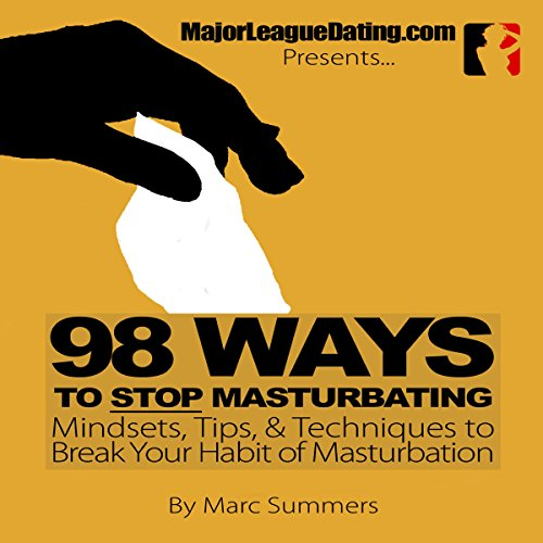 98 Ways to Stop Masturbating audiobook cover art
