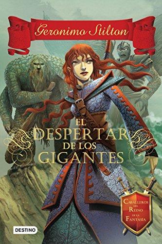El despertar de los gigantes: Caballeros del Reino de la Fantasía 3 (Geronimo Stilton nº 9)