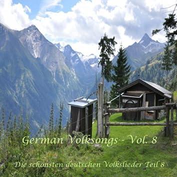 German Volksongs, Vol. 8 / Die schönsten deutschen Volkslieder - Teil 8