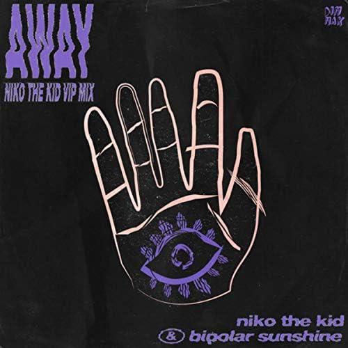 Niko The Kid & Bipolar Sunshine