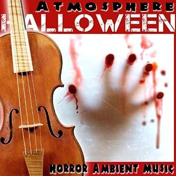 Horror Ambient Music. Halloween Atmosphere