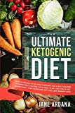 Ultimate Keto Cookbook: The Ultimate Ketogenic Diet - Lose 30 Pounds in 30 Days through the 10 Day Cleanse, Intermittent Fasting, Keto Meal Plan, and ... - For Increased Fat Loss and Weight Loss