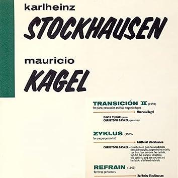 Stockhausen / Kagel
