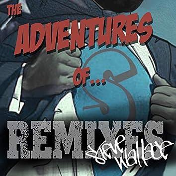 The Adventures Of... Remixes!