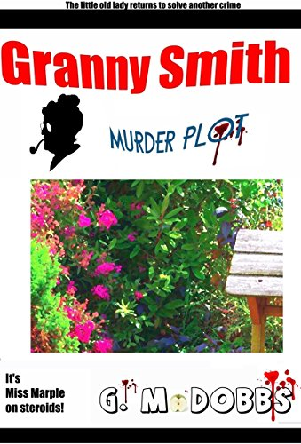 Granny Smith: Murder Plot (English Edition)