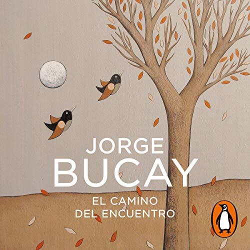 Download El camino del encuentro [The Path of the Encounter] audio book