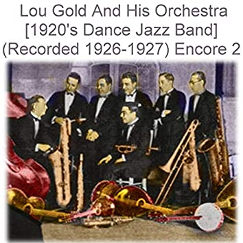 Lou Gold and His Orchestra Encore 2
