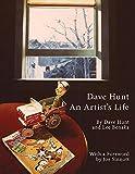 Dave Hunt: An Artist's Life (1)