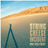 Songtexte von The String Cheese Incident - One Step Closer