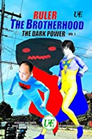Ruler the Brother the dark power vol 1 Comic Book Standard Size