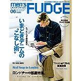 men'sFUDGE(メンズファッジ) 2017年 6月号 (メンズ ファッジ)