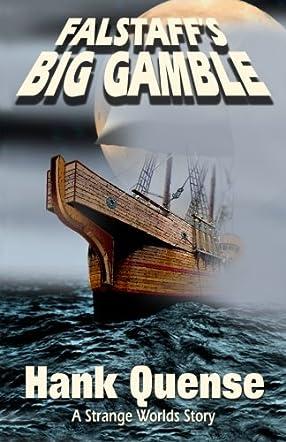 Falstaff's Big Gamble