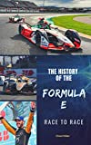 THE HISTORY OF THE FORMULA E Rac...